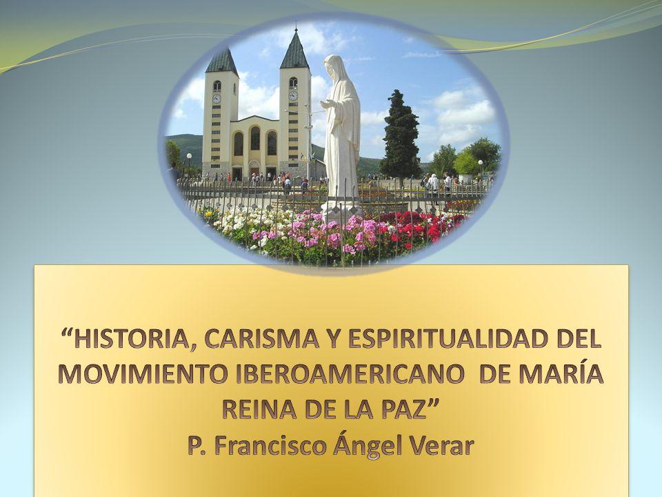 HISTORIA, CARISMA Y ESPIRITUALIDAD DEL MOVIMIENTO IBEROAMERICANO DE MARÍA REINA DE LA PAZ P.