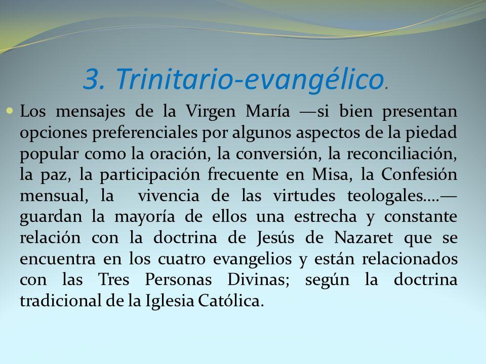 3. Trinitario-evangélico.