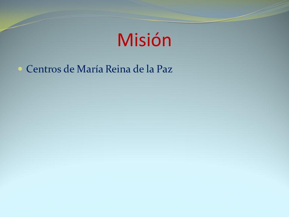 Misión Centros de María Reina de la Paz