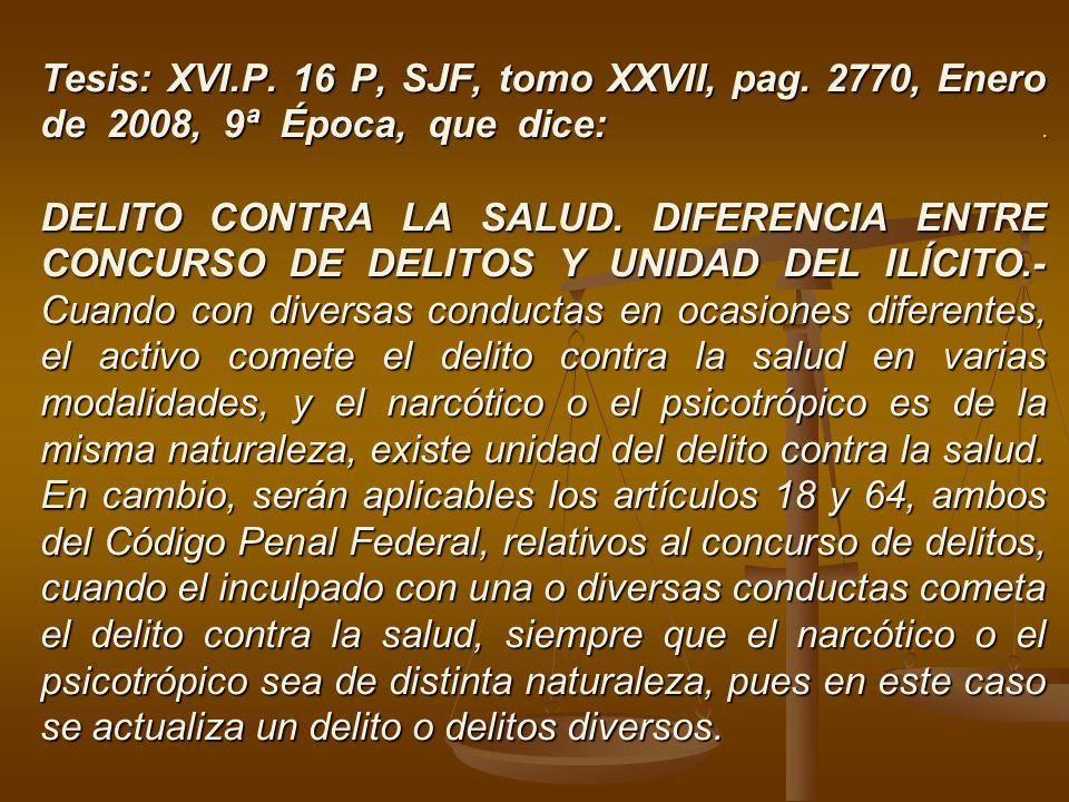 Tesis: XVI. P. 16 P, SJF, tomo XXVII, pag