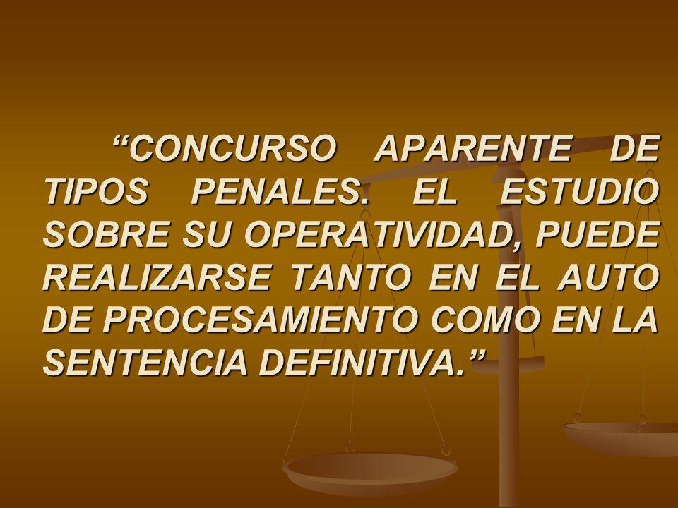 CONCURSO APARENTE DE TIPOS PENALES