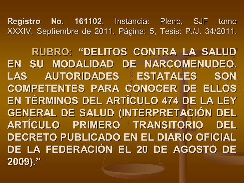 Registro No. 161102, Instancia: Pleno, SJF tomo XXXIV, Septiembre de 2011, Página: 5, Tesis: P./J.