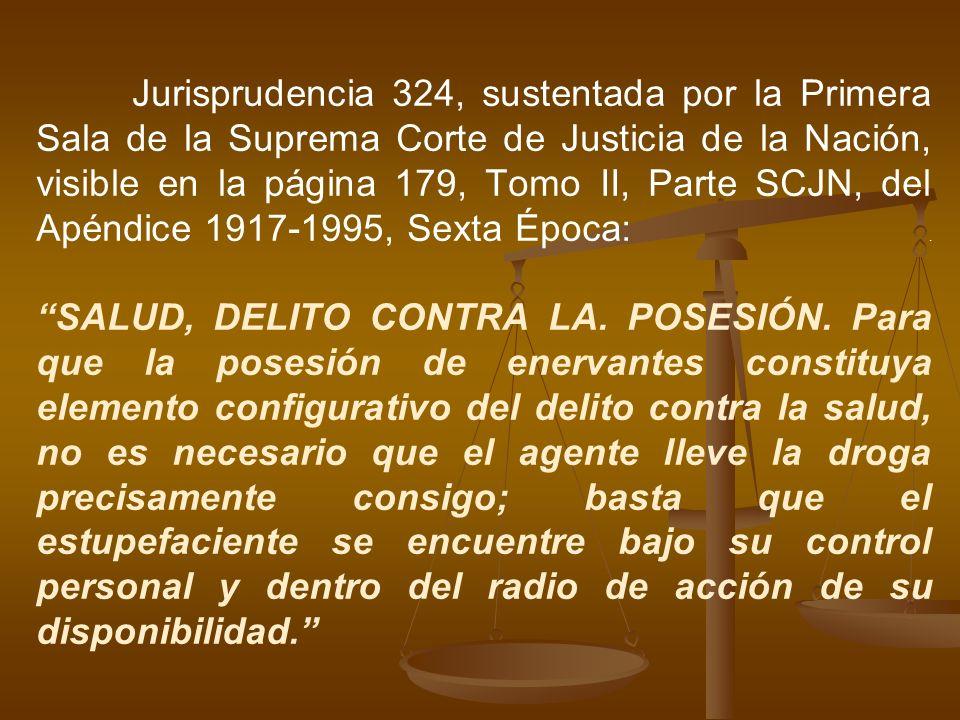 Jurisprudencia 324, sustentada por la Primera Sala de la Suprema Corte de Justicia de la Nación, visible en la página 179, Tomo II, Parte SCJN, del Apéndice 1917-1995, Sexta Época: .