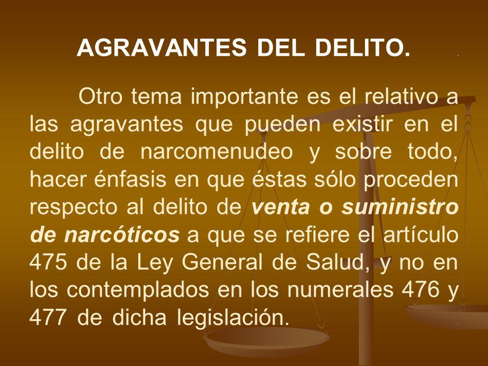 AGRAVANTES DEL DELITO. .