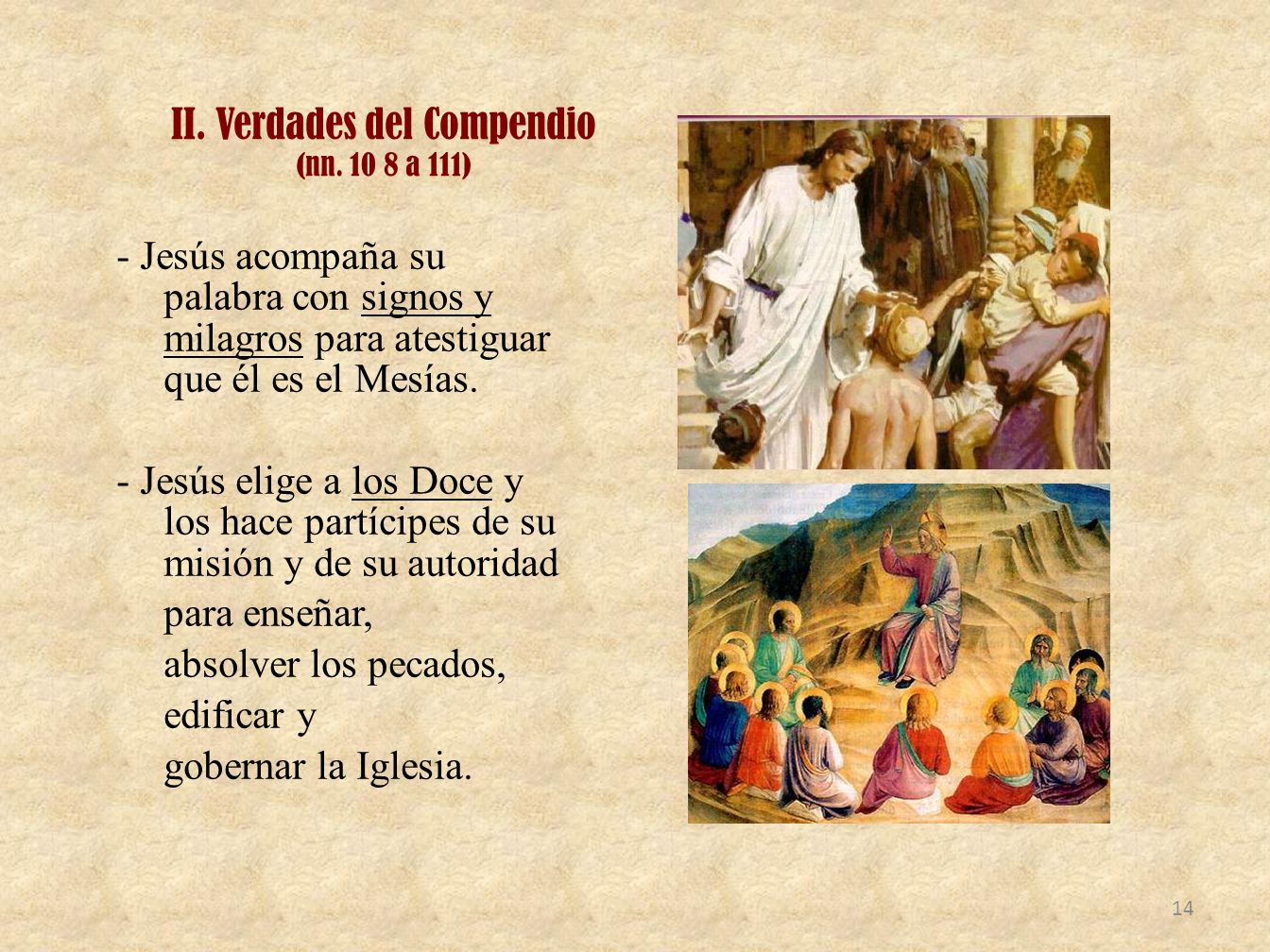 II. Verdades del Compendio (nn. 10 8 a 111)
