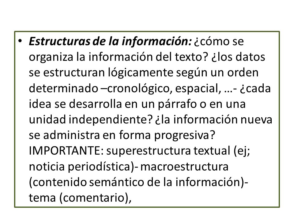 Estructuras de la información: ¿cómo se organiza la información del texto.