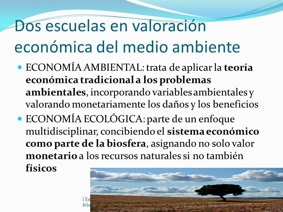 Dos escuelas en valoración económica del medio ambiente