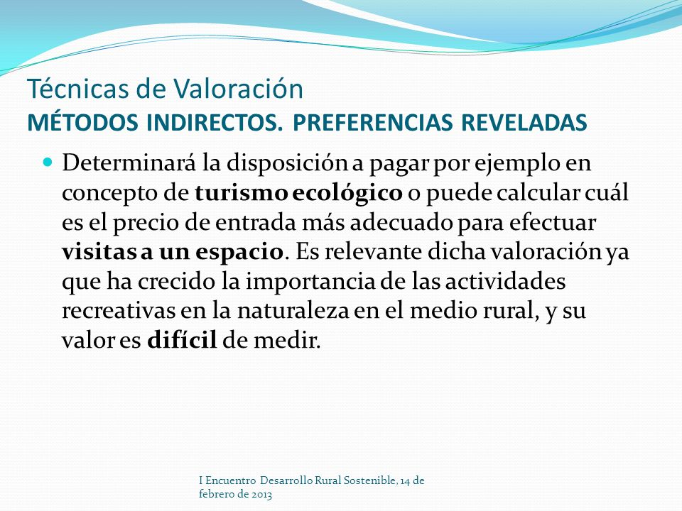 Técnicas de Valoración MÉTODOS INDIRECTOS. PREFERENCIAS REVELADAS