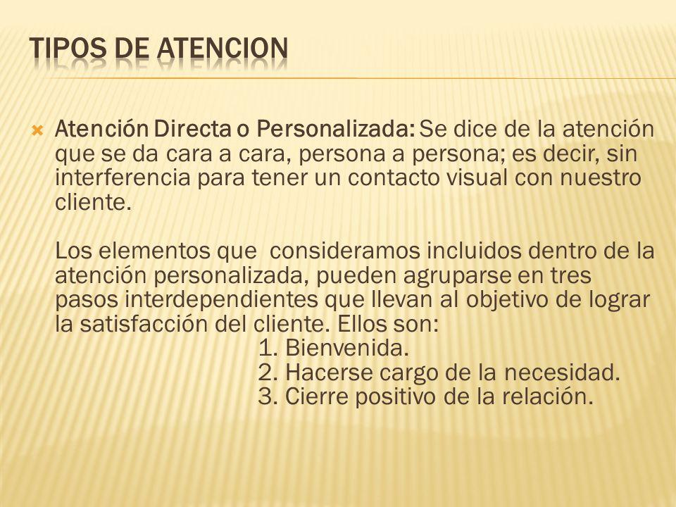 TIPOS DE ATENCION