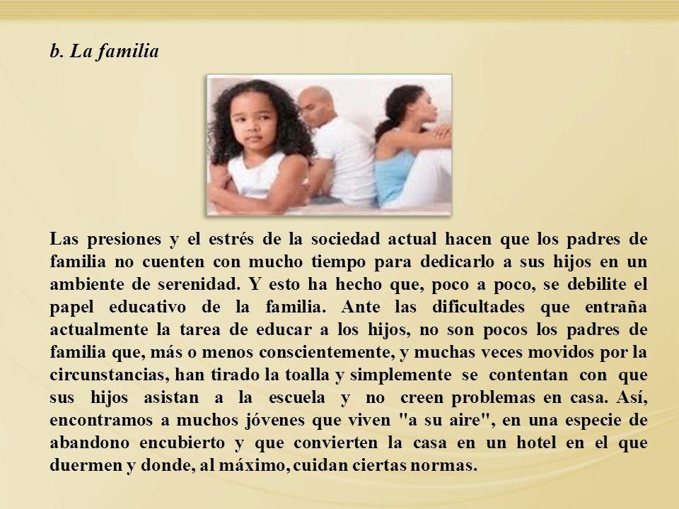 b. La familia
