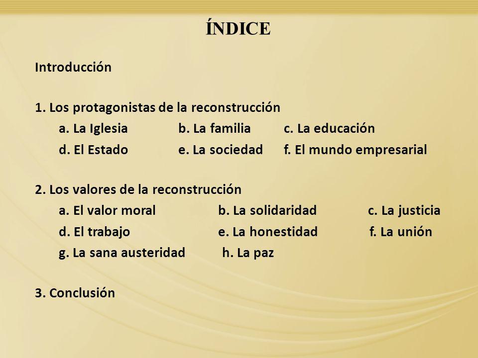 ÍNDICE Introducción 1. Los protagonistas de la reconstrucción