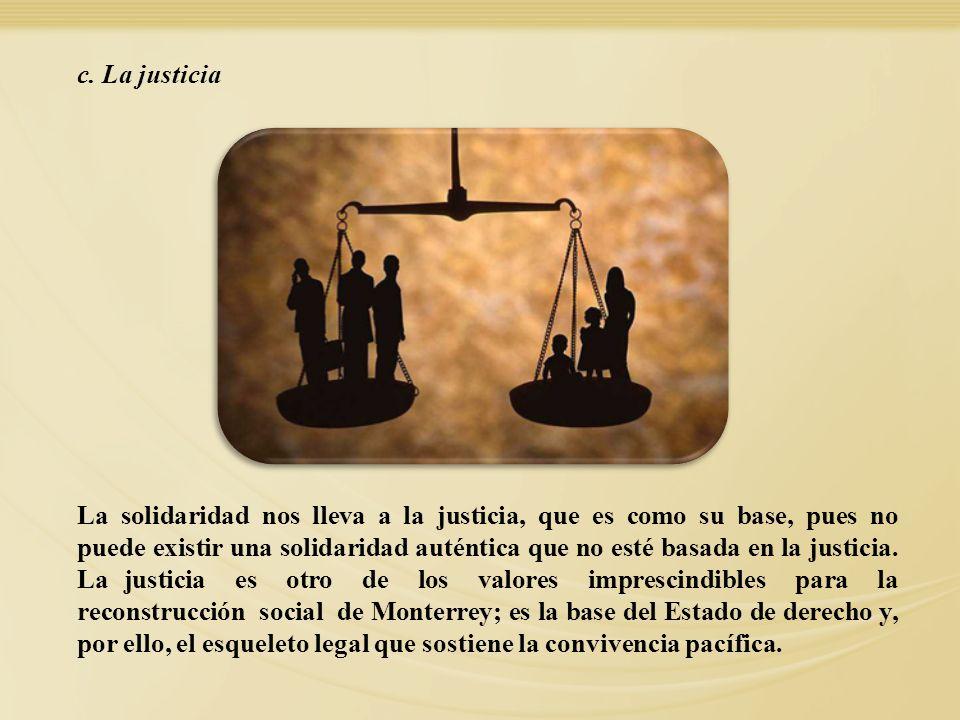 c. La justicia 27.