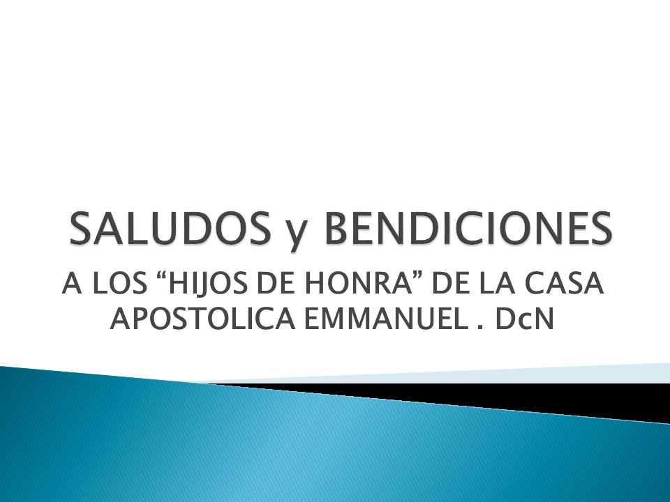 A LOS HIJOS DE HONRA DE LA CASA APOSTOLICA EMMANUEL . DcN