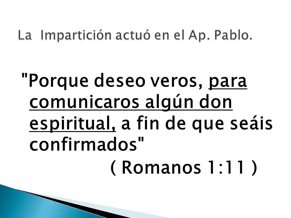 La Impartición actuó en el Ap. Pablo.