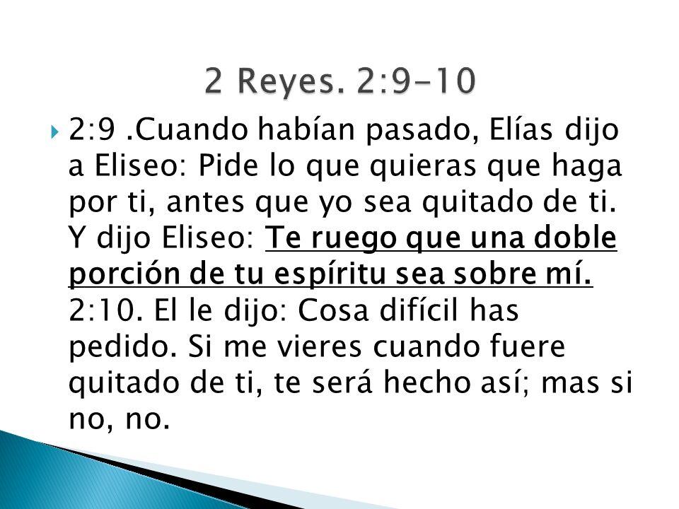 2 Reyes. 2:9-10