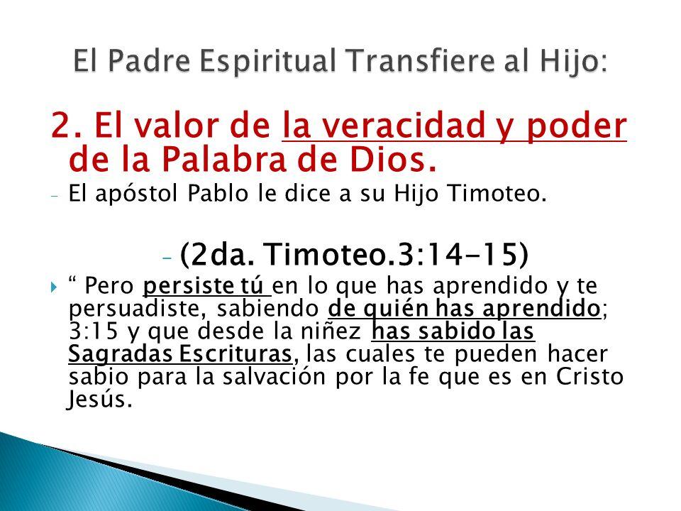 El Padre Espiritual Transfiere al Hijo: