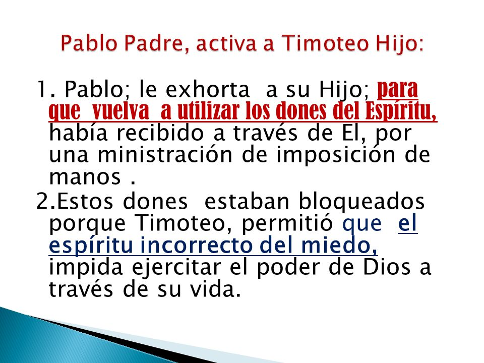 Pablo Padre, activa a Timoteo Hijo: