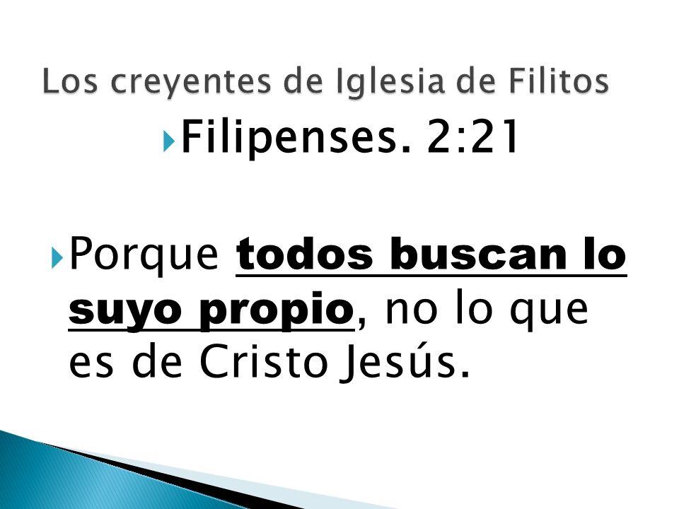 Los creyentes de Iglesia de Filitos