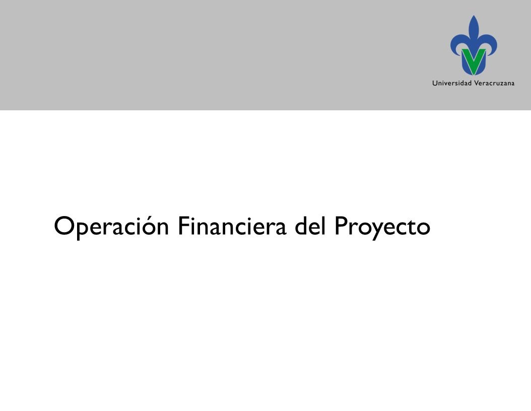 Operación Financiera del Proyecto
