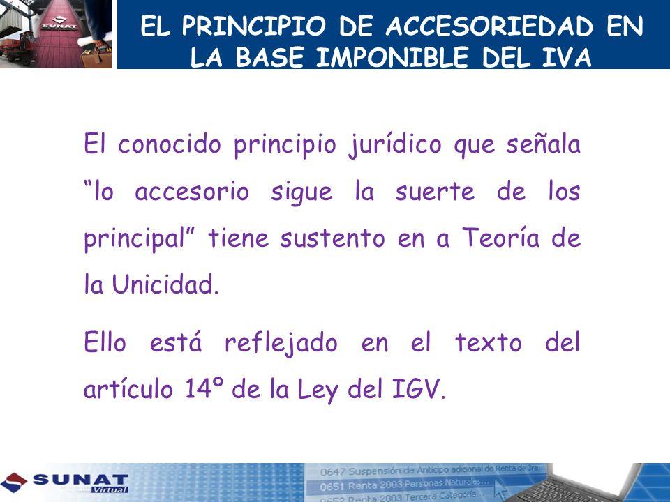 EL PRINCIPIO DE ACCESORIEDAD EN LA BASE IMPONIBLE DEL IVA