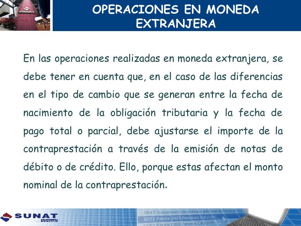 OPERACIONES EN MONEDA EXTRANJERA