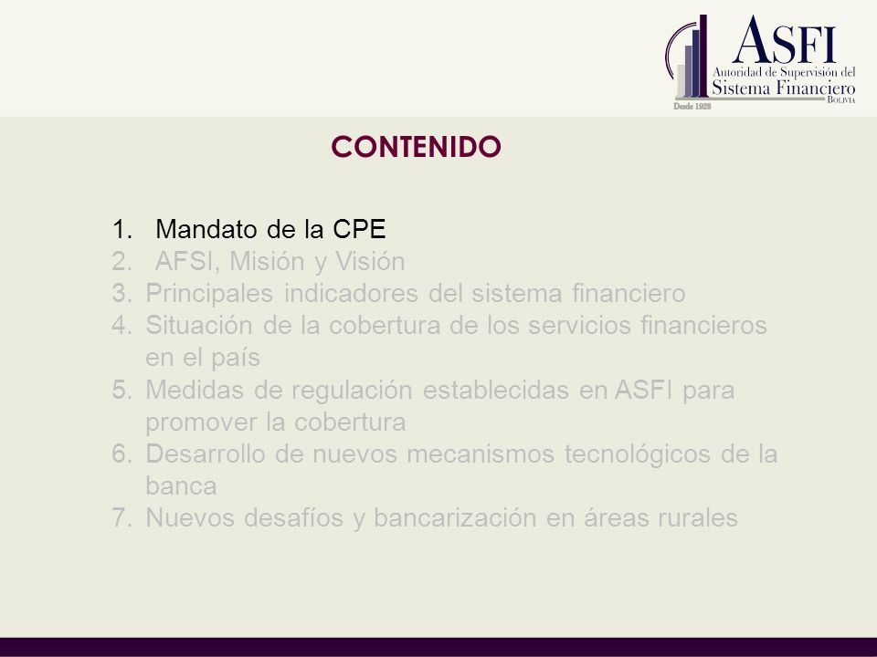CONTENIDO Mandato de la CPE AFSI, Misión y Visión