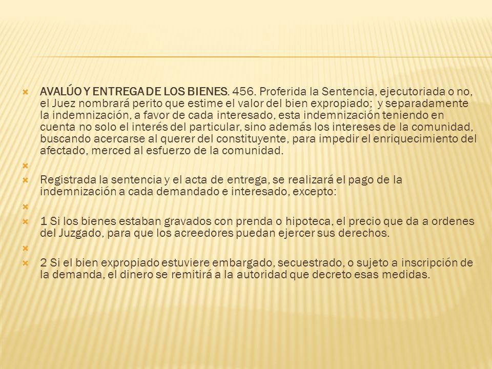 AVALÚO Y ENTREGA DE LOS BIENES. 456