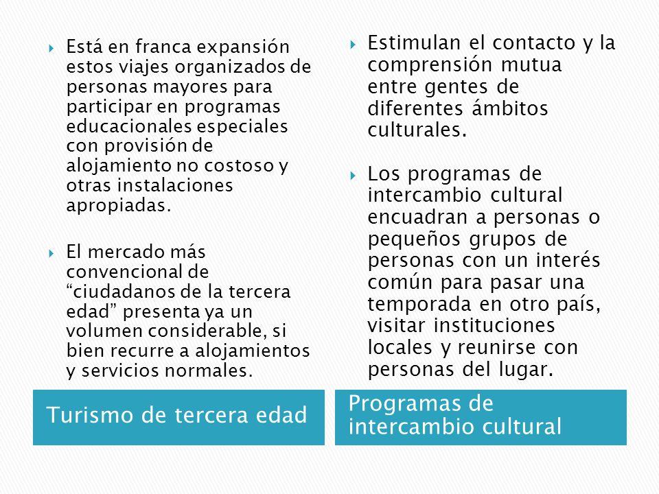 Turismo de tercera edad Programas de intercambio cultural