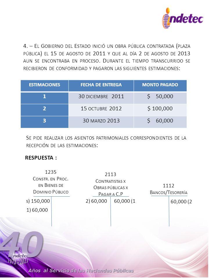 estimaciones fecha de entrega monto pagado 1 2 3