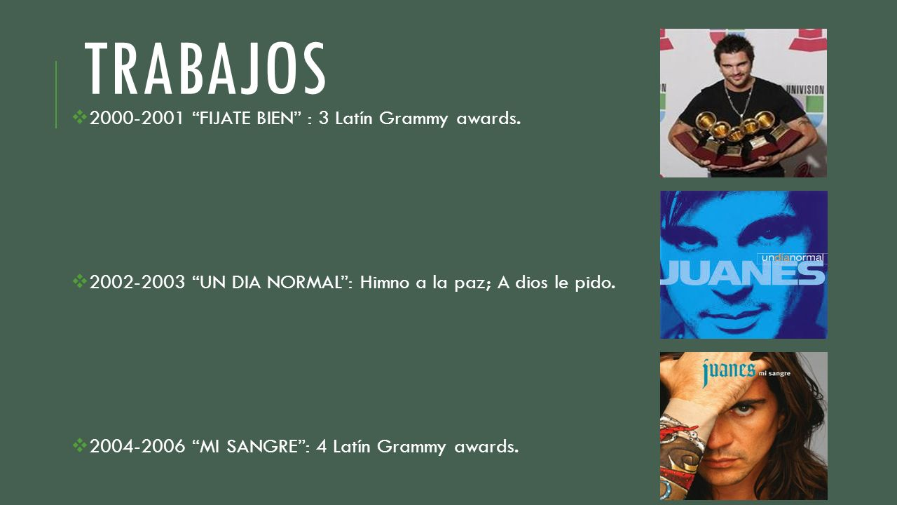 TRABAJOS 2000-2001 FIJATE BIEN : 3 Latín Grammy awards.