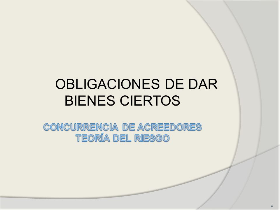 CONCURRENCIA DE ACREEDORES TEORÍA DEL RIESGO