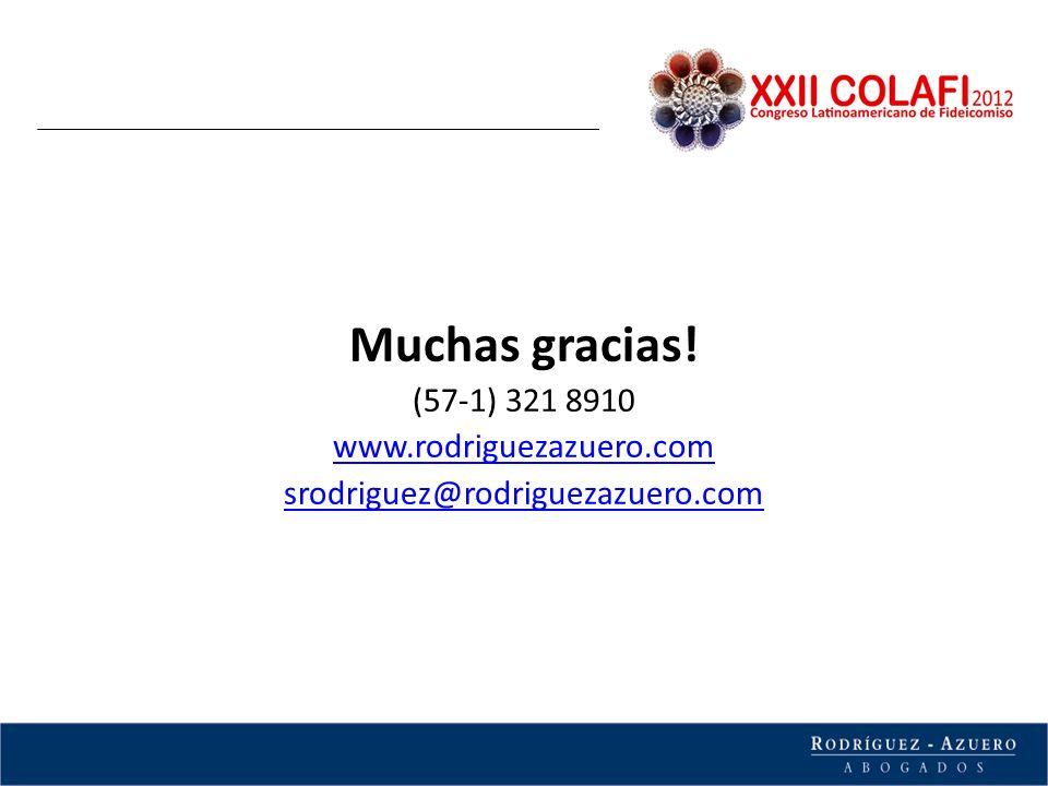 Muchas gracias! (57-1) 321 8910 www.rodriguezazuero.com