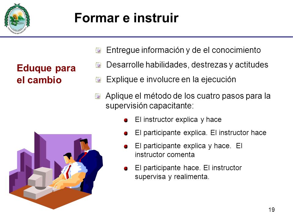 Formar e instruir Eduque para el cambio