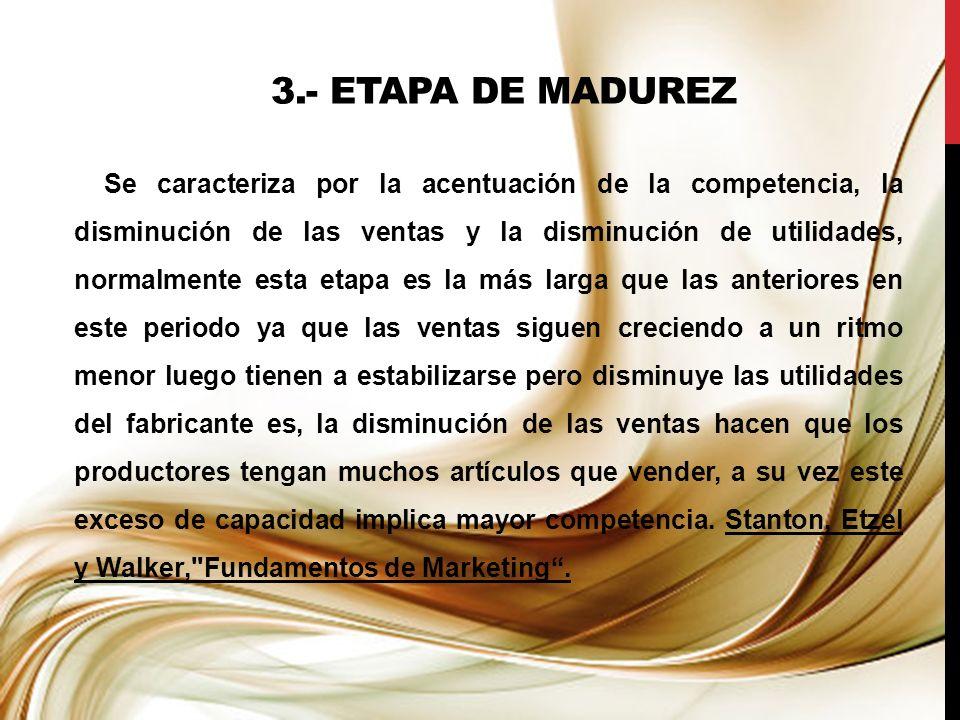 3.- ETAPA DE MADUREZ