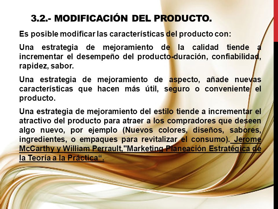 3.2.- Modificación del Producto.