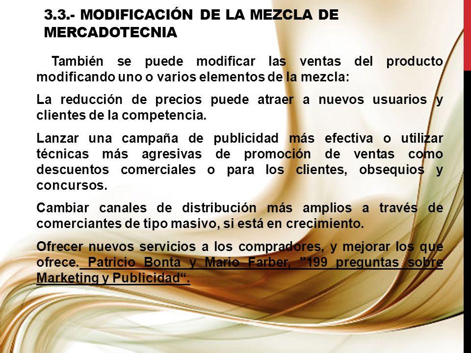 3.3.- Modificación de la mezcla de mercadotecnia