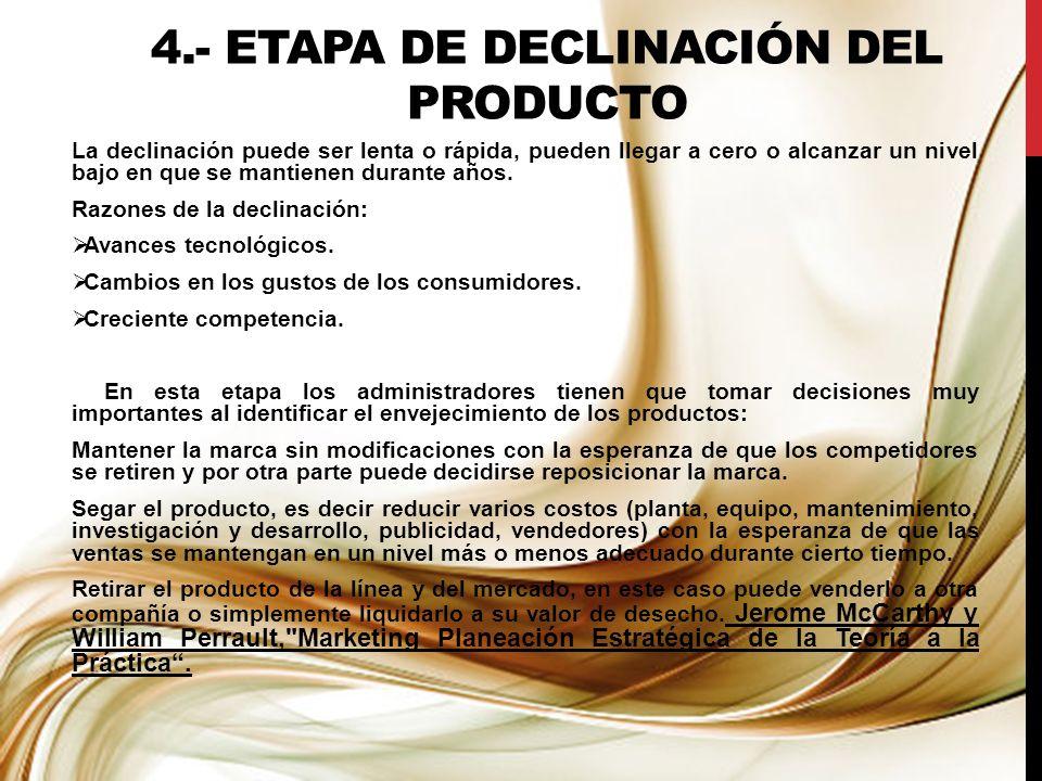 4.- ETAPA DE DECLINACIÓN DEL PRODUCTO