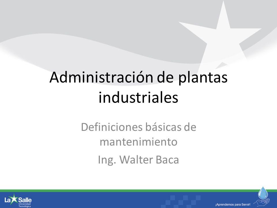 Administración de plantas industriales