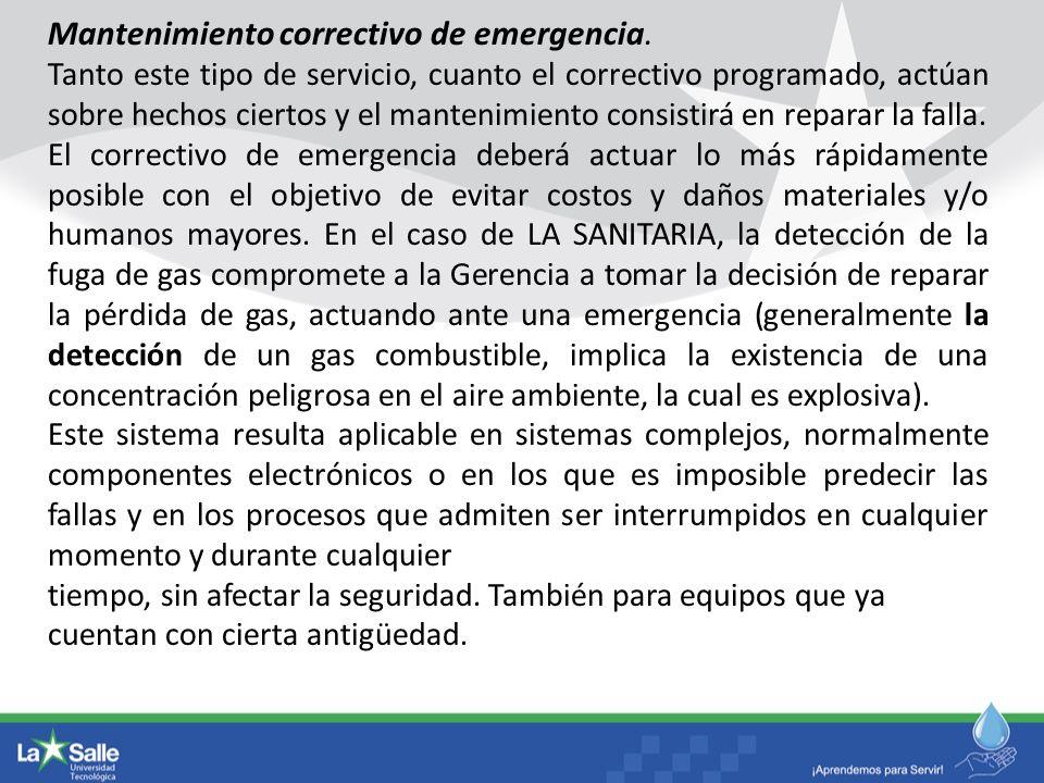 Mantenimiento correctivo de emergencia.