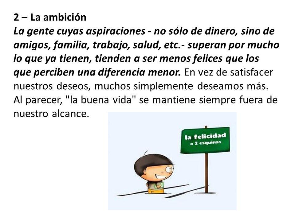 2 – La ambición