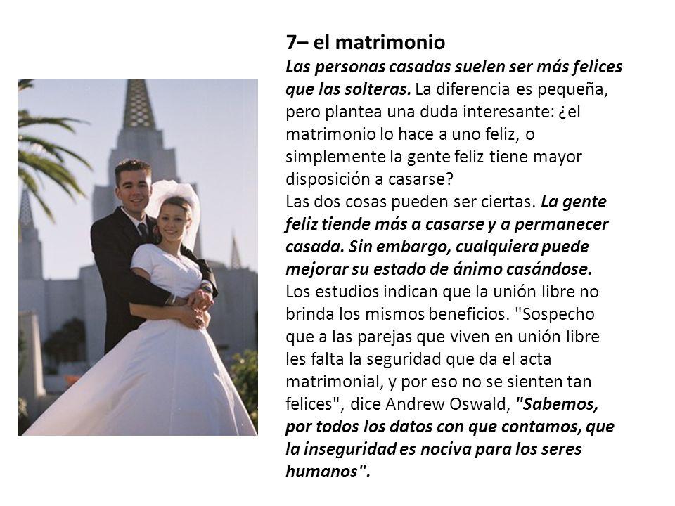 7– el matrimonio