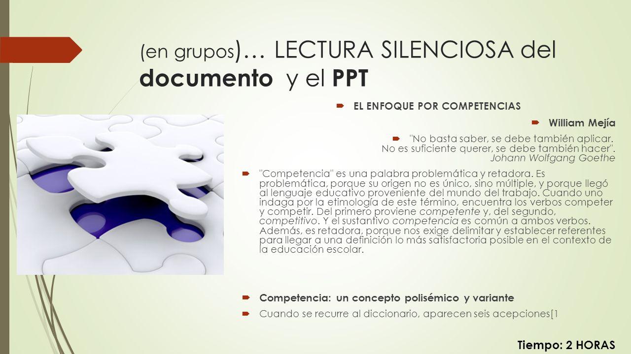 (en grupos)… LECTURA SILENCIOSA del documento y el PPT
