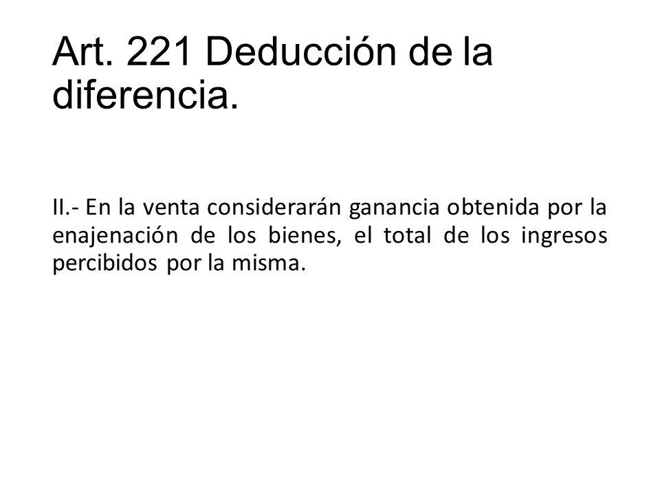 Art. 221 Deducción de la diferencia.