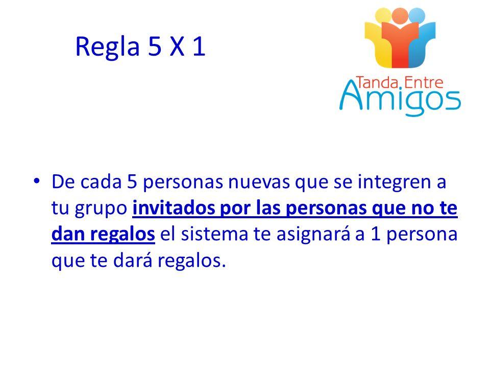 Regla 5 X 1