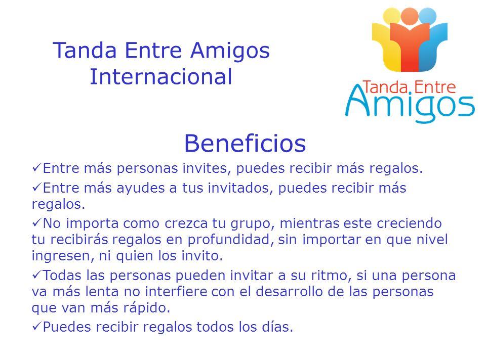 Beneficios Tanda Entre Amigos Internacional