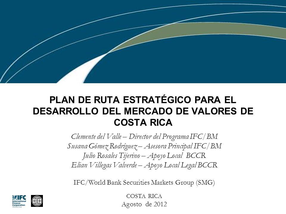 Plan de Ruta Estratégico para el desarrollo del Mercado de Valores de Costa Rica