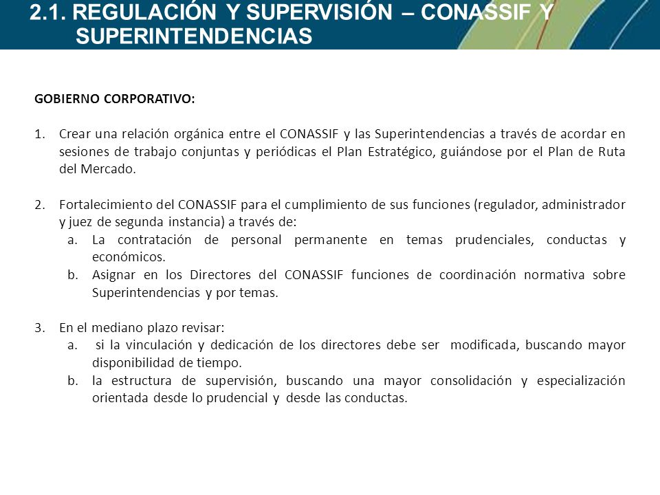2.1. REGULACIÓN Y SUPERVISIÓN – CONASSIF Y SUPERINTENDENCIAS