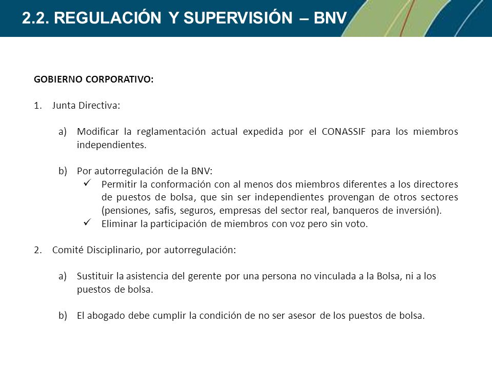 2.2. REGULACIÓN Y SUPERVISIÓN – BNV