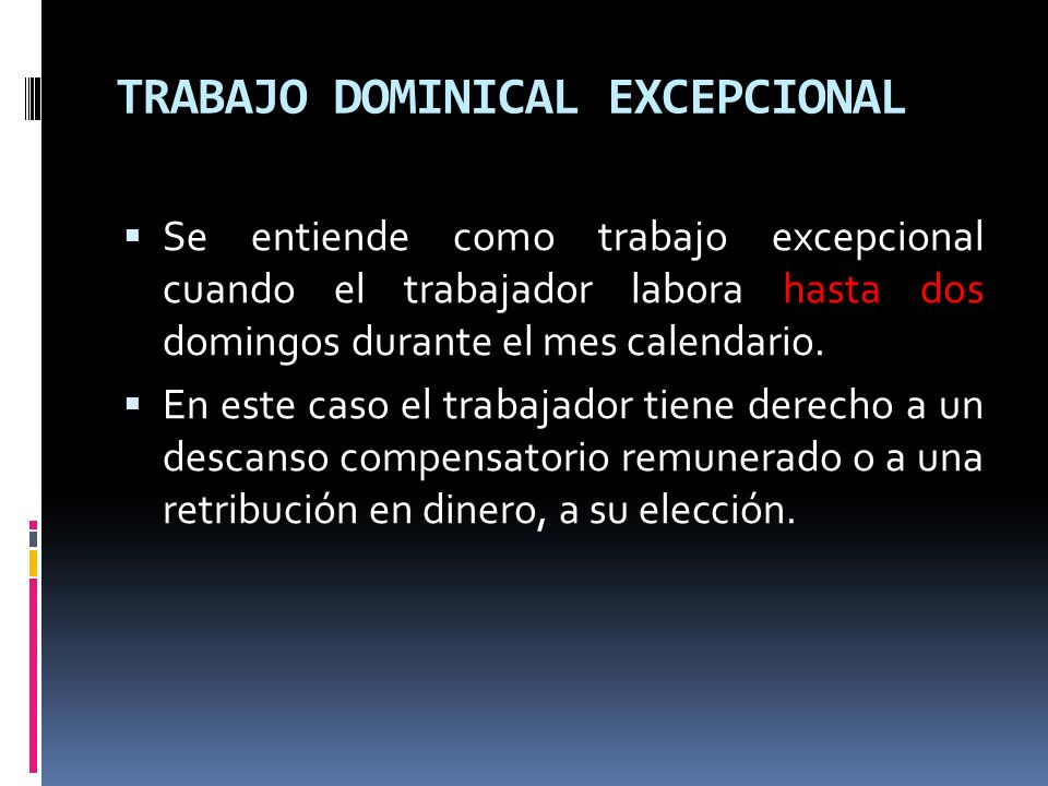 TRABAJO DOMINICAL EXCEPCIONAL