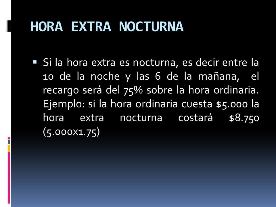 HORA EXTRA NOCTURNA
